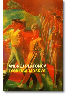 omslaget till Andrej Plaonovs bok Lyckliga Moskva