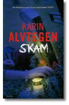 omslaget till Karin Alvtegens bok Skam