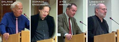 Erland Lagerroth, Horace Engdahl, Stig Hansén och Sven Lindqvist själv