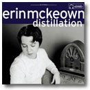 Omslag för Erin McKeowns CD Distillation