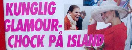Svensk Damtidnings löpsedel säger: Kunglig glamourchock på Island