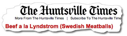 Rubrik från huntsville times med recept på Beef a la Lyndstrom (Swedish Meatballs)