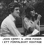 John Kerry och Jane Fonda hopklippta i en påstått sanninsenlig bild