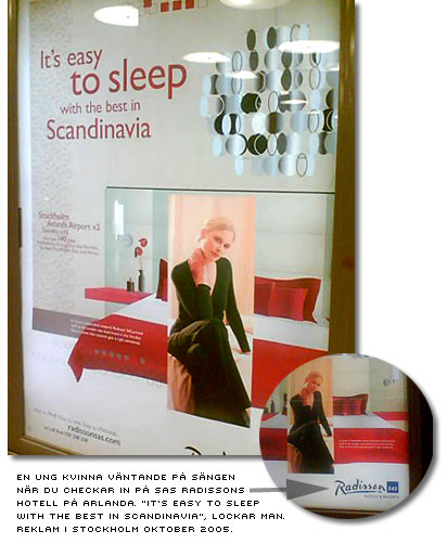 it's easy to sleep with the best in scandinavia - reklam för sas radisson hotell arlanda med en ung kvinnan väntande på sängen