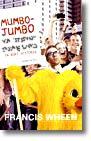 Omslaget till Mumbo Jumbo av Francis Wheen